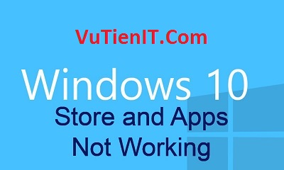 huong dan khoi phuc Windows Store tren windows 10