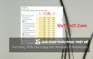 cach khac phuc full disk tren windows 10 thanh cong 100%