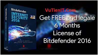 Bitdefender Internet Security 2016 Key ban quyen 6 thang