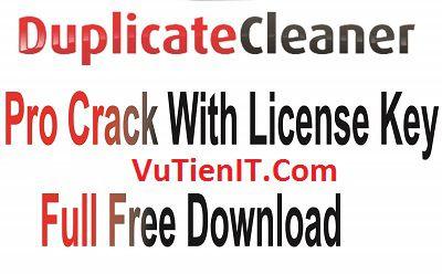 Duplicate Cleaner Pro 4 Full Crack loai bo cac file trung lap tren windows