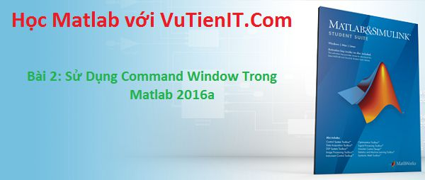 command-window-trong-matlab-2016a