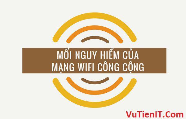 moi nguy hiem mang wifi cong cong
