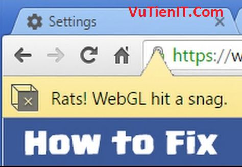 Fix Error Rats WebGL hit a snag