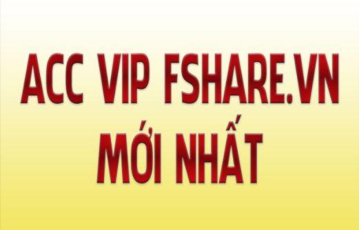 chia se Acc VIP Fshare