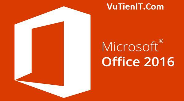 Office 2016 Pro Plus VL 32bit 64bit tieng viet