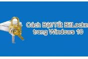 Cach bat, tat Bitlocker tren Win 10