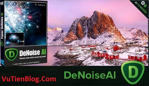 Topaz DeNoise AI 2020